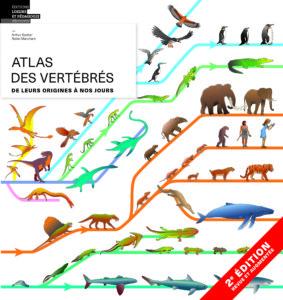 Couverture de l'nouvelle édition 2019 de L'Atlas des vertébrés: de leurs origines à nos jours