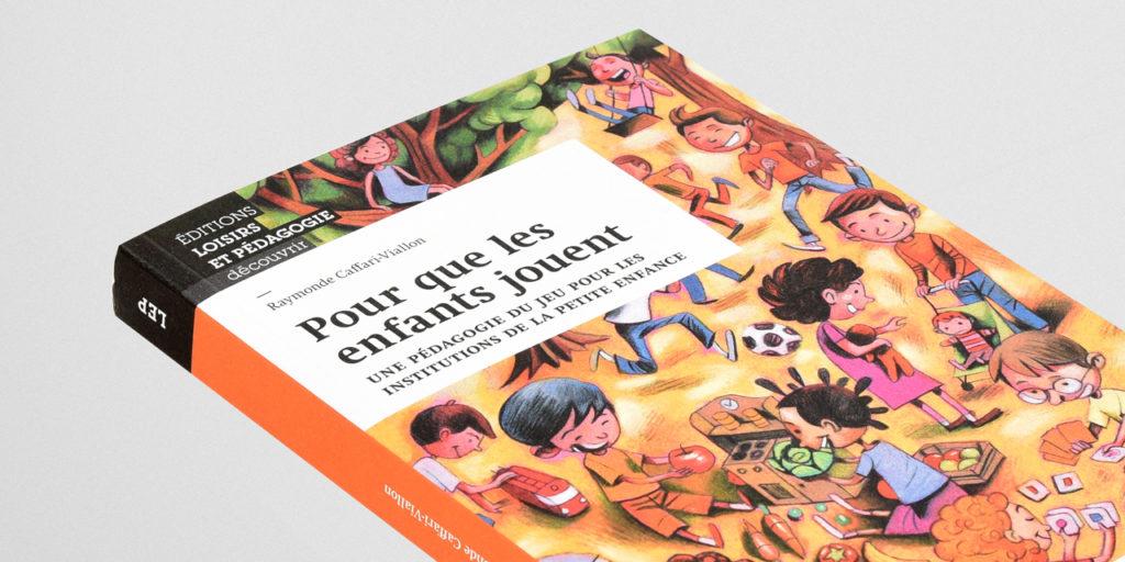 «Pour que les enfants jouent» de Raymonde Caffari-Viallon