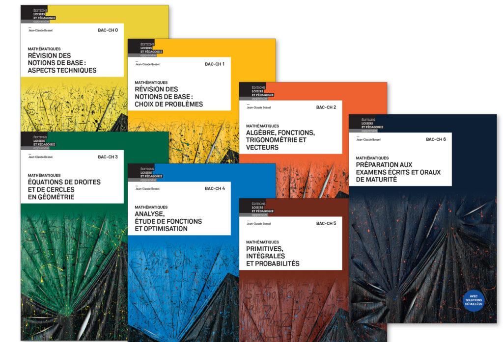 Les sept titres de la collection «Mathématiques BAC-CH»