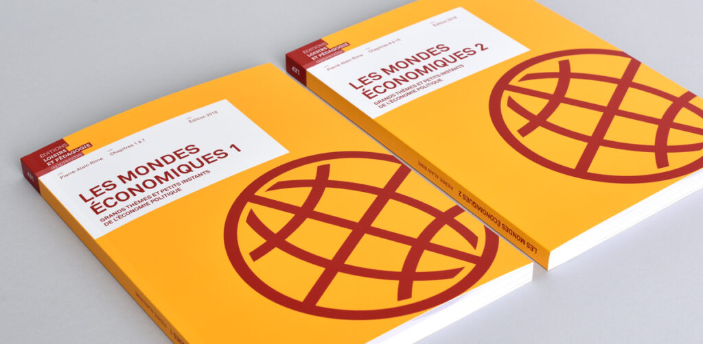 La méthode «Les mondes économiques» de Pierre-Alain Rime