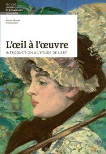 Première de converture de «L'œil à l'œuvre, introduction à l'étude de l'art», de Nicole Gaillard et Antonio Albanese, représentant la toile «Jeanne» d'Édouard Manet (1881).